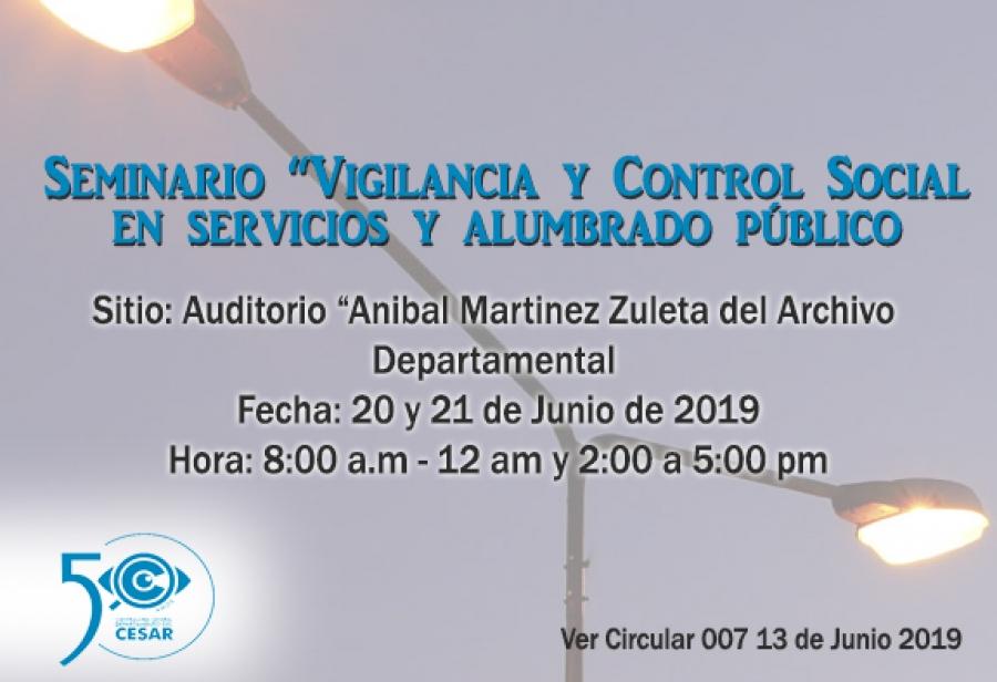 """Seminario sobre """" Vigilancia y Control Social en Servicios y Alumbrado Público"""
