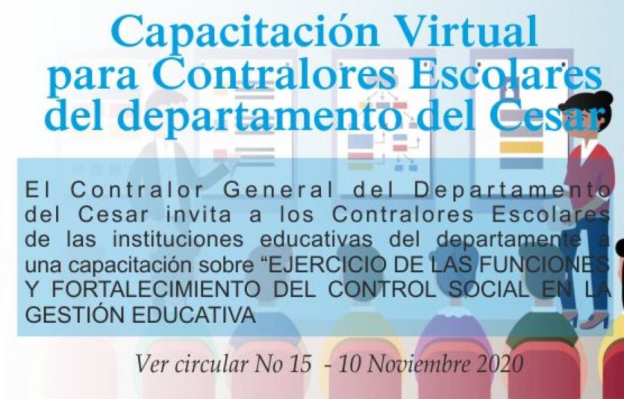 """Capacitación Virtual Contralores Escolares - """"Ejercicio de las Funciones y Fortalecimiento del Control Social en la Gestión Educativa"""""""