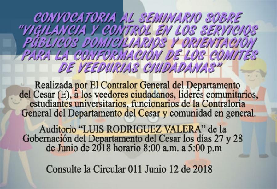 """Convocatoria al Seminario sobre """"Vigilancia y control en los servicios públicos domiciliarios y orientación para la conformación de los comités de veedurias ciudadanas"""""""