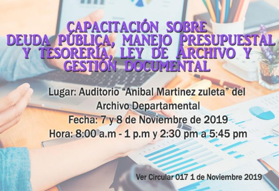 Capacitación  - Deuda Pública, Manejo Presupuestal, Tesorería, Ley de Archivo y Gestión Documental