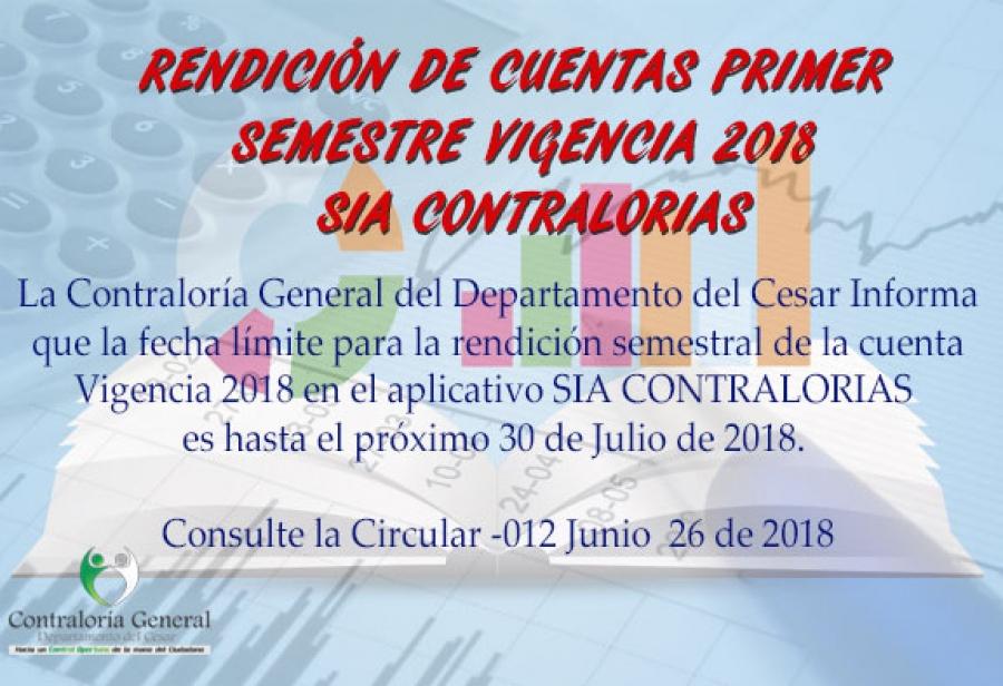 Rendición de Cuentas Semestral  Vigencia 2018 SIA CONTRALORIAS
