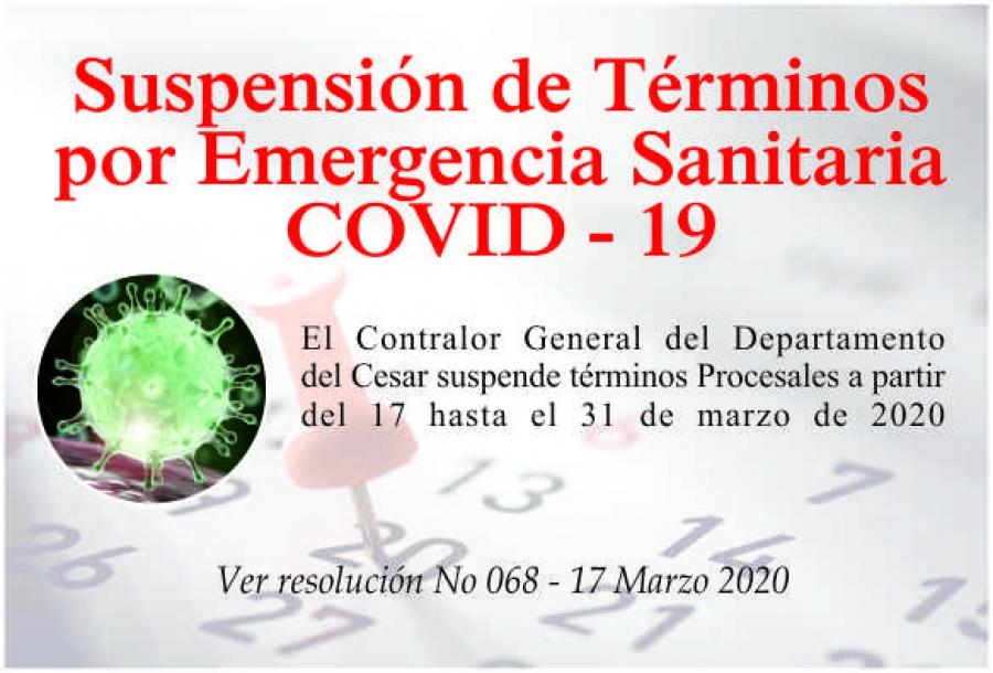 Suspensión de Términos por Emergencia Sanitaria por COVID-19