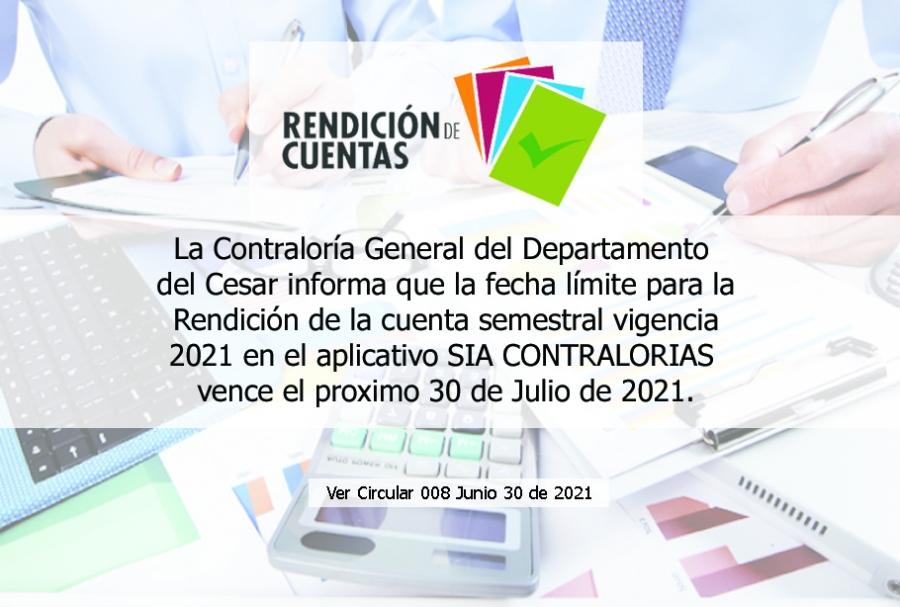 Rendición de Cuenta Semestral Vigencia 2021